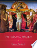 The Paschal Mystery Workbook