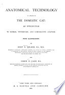 Anatomical Technology as Applied to the Domestic Cat Book