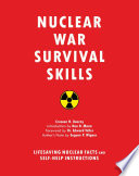 """Nuclear War Survival Skills: Lifesaving Nuclear Facts and Self-Help Instructions"" by Cresson H. Kearny, Edward Teller, Don Mann, Eugene P. Wigner"