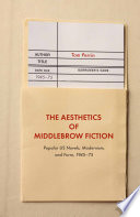 The Aesthetics of Middlebrow Fiction