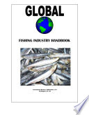 Global Fishing Industry Handbook: Strategic Information and Contacts