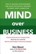 Mind Over Business