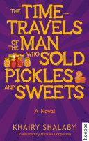 The Time-Travels of the Man Who Sold Pickles and Sweets [Pdf/ePub] eBook