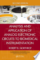 Analysis and Application of Analog Electronic Circuits to Biomedical Instrumentation