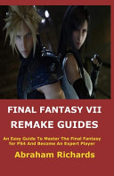 Final Fantasy VII Remake Guides