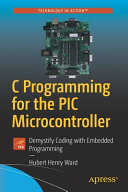 C Programming for the PIC Microcontroller Book