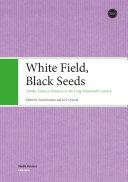 White Field  Black Seeds