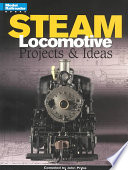 Steam Locomotive Projects & Ideas