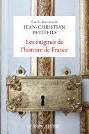 Pdf Les énigmes de l'histoire de France Telecharger
