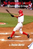 The Chattanooga Lookouts 100 Seasons Of Scenic City Baseball