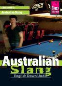Reise Know How Kauderwelsch Australian Slang   English Down Under  Kauderwelsch Sprachf  hrer
