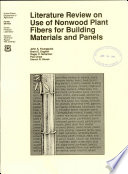 Literature Review on Use of Nonwood Plant Fibers for Building Materials and Panels Book