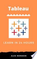 Learn Tableau In 24 Hours