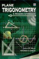 Plane Trigonometry: a Modern Approach' 2004 Ed.