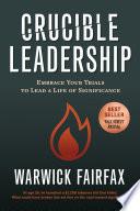 Crucible Leadership