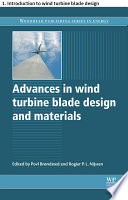 Advances in wind turbine blade design and materials