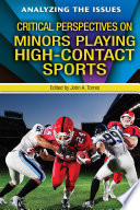 Critical Perspectives on Minors Playing High Contact Sports Book