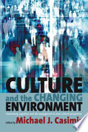 Culture And The Changing Environment Book PDF