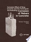 Corrosion Effect Of Stray Currents And The Techniques For Evaluating Corrosion Of Rebars In Concrete Book PDF