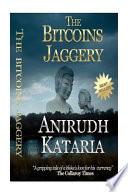 The Bitcoins Jaggery (Bitcoin Mining, Bitcoin Trading)