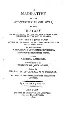 A Narrative of the Suppression by Col. Burr, of the History of the Administration of John Adams