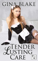 Tender Lusting Care