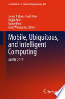Mobile, Ubiquitous, and Intelligent Computing