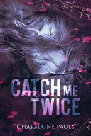 Catch Me Twice [Pdf/ePub] eBook
