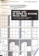Warehouse Layout and Equipment for Institutional Wholesale Grocers in Multiple occupancy Buildings in Food Distribution Centers Book