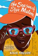 The Season of Styx Malone Pdf/ePub eBook