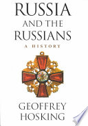 """Russia and the Russians: A History"" by Geoffrey A. Hosking, Emeritus Professor of Russian History Geoffrey Hosking"