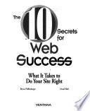 The 10 Secrets for Web Success