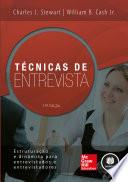 Técnicas de Entrevista: Estruturação e Dinâmica para Entrevistados e Entrevistadores - 14. ed.