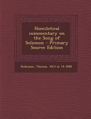 Homiletical Commentary On The Song Of Solomon Primary Source Edition