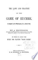The Laws and Practice of the Game of Euchre