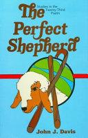 The Perfect Shepherd