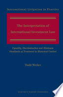 The Interpretation Of International Investment Law
