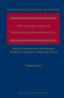 The Interpretation of International Investment Law