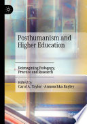Posthumanism and Higher Education