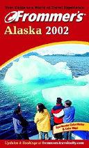 Frommer's Alaska 2002
