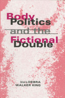 Body Politics and the Fictional Double ebook