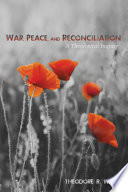 War Peace And Reconciliation