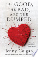 The Good  the Bad  and the Dumped Book PDF