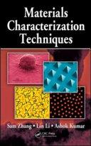 Materials Characterization Techniques Book