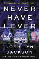 link to Never have I ever : a novel in the TCC library catalog