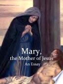 Mary  the Mother of Jesus Book PDF