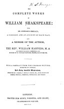 The Complete Works of William Shakspeare  with Dr  Johnson s Preface