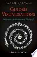 Pagan Portals   Guided Visualisations