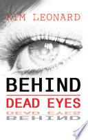 Behind Dead Eyes