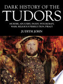 Dark History of the Tudors